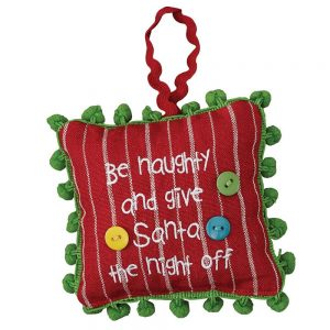 Be Naughty ornament
